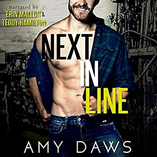 Next in Line     A Brother's Best Friend Standalone              Written by:                                                                                                                                 Amy Daws                               Narrated by:                                                                                                                                 Erin Mallon,                                                                                        Teddy Hamilton                      Length: 7 hrs and 59 mins     6 ratings     Overall 4.8