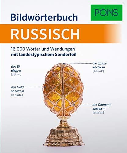 PONS Bildwörterbuch Russisch: 16.000 Wörter und Wendungen mit landestypischem Sonderteil
