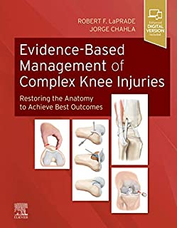 Evidence-Based Management of Complex Knee Injuries: Restoring the Anatomy to Achieve Best Outcomes (0323713106) | Amazon price tracker / tracking, Amazon price history charts, Amazon price watches, Amazon price drop alerts