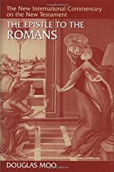 The Epistle to the Romans (First Edition) (NICNT) by Douglas Moo