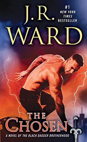 The Chosen: A Novel of the Black Dagger Brotherhood (English Edition)