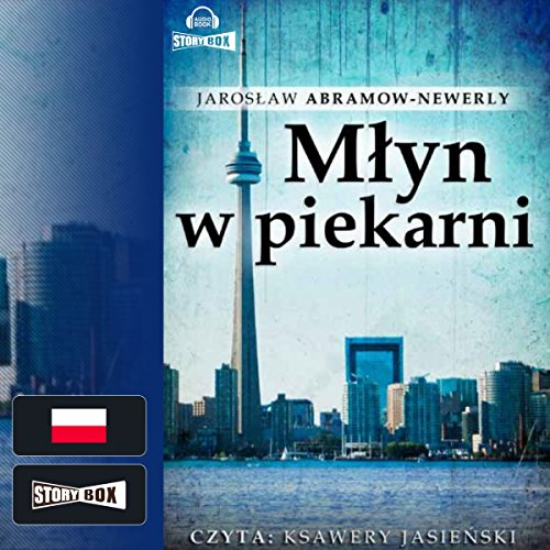 Mlyn w piekarni audiobook cover art