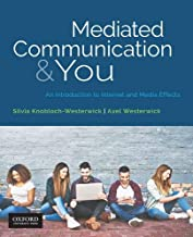 Mediated Communication & You: An Introduction to Internet & Media Effects