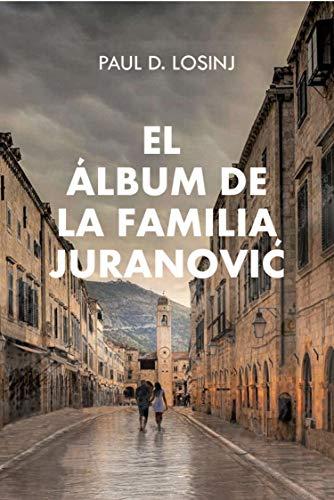 El lbum de la familia Juranovi