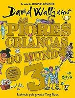 As piores crianças do mundo 3 (Portuguese Edition)