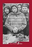 La Revolución rusa (1891-1924) (Ensayo histórico)