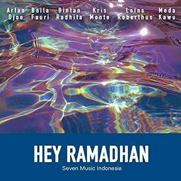 Hey Ramadhan