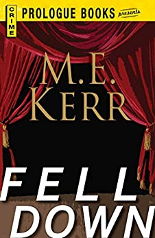 Fell Down (Prologue Books) by [M.E. Kerr]