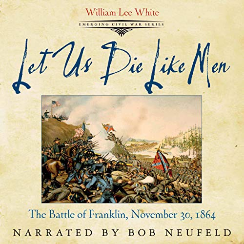 Let Us Die Like Men audiobook cover art