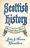 Scottish History (Strange but True)