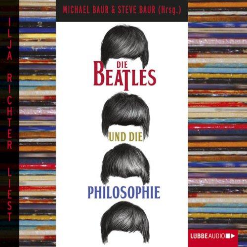 Die Beatles und die Philosophie audiobook cover art