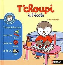 T'choupi à l'école (11) (Histoire à deux voix) (French Edition)