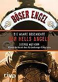 Böser Engel: Die wahre Geschichte der Hells Angels (German Edition)