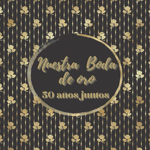 Libro de firmas boda de oro: para los invitados por el aniversario...