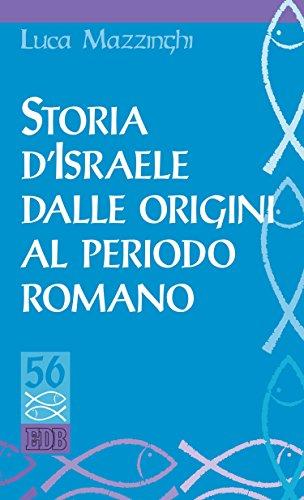 Storia d'Israele dalle origini al periodo romano (Studi biblici Vol. 56)