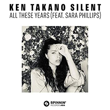 Silent All These Years (feat. Sara Phillips)