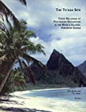 The To aga Site: Three Millennia of Polynesian Occupation in the Manu a Islands, American Samoa (Contributions of the University of California Archaeological Research Facility, No. 51)