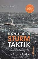 Handbuch Sturmtaktik: Sicher segeln unter extremen Bedingungen.