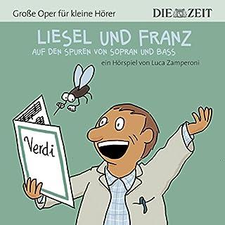 Liesel und Franz. Auf den Spuren von Sopran und Bass     ZEIT-Edition