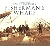 San Francisco s Fisherman s Wharf (CA) (Images of America)