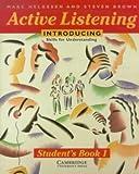 Active Listening: Introducing Skills for Understanding Student's book