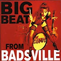 Big Beat from Badsville: Remastered by Cramps (2001-10-29)