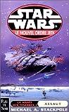 Star Wars, Le nouvel ordre Jedi, Tome 2 - La marée des ténèbres : Tome 1, Assaut