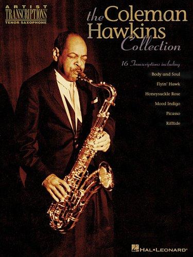 The Coleman Hawkins Collection: Artist Transcriptions - Tenor Sax