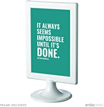Andaz Press Motivational Framed Desk Art, It Always Seems Impossible Until It's Done, Nelson Mandela, 4x6-inch Inspirational Success Quotes Office Home Art Gift Print, 1-Pack, Includes Frame
