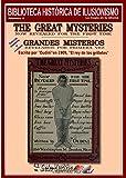 Grandes misterios, revelados por primera vez (Biblioteca histórica de ilusionismo nº 4)