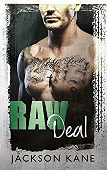 Raw Deal (Steel Veins Book 3) by [Jackson Kane, Booksmith Design, Hot Tree Editing]