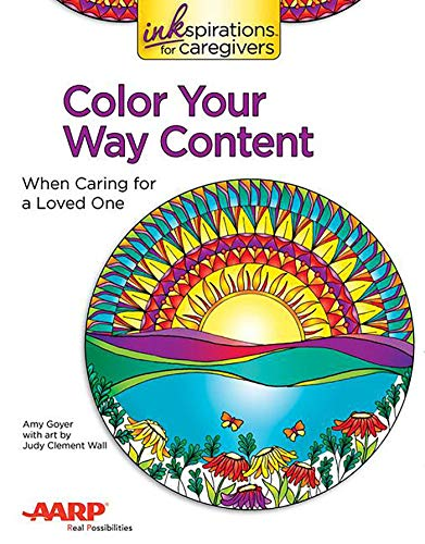 Inkspirations Color Your Way Content: When Caring for a Loved One