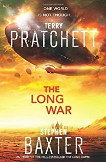 The Long Earth: (Long Earth 1) by Terry Pratchett;Stephen Baxter(2013-05-09)
