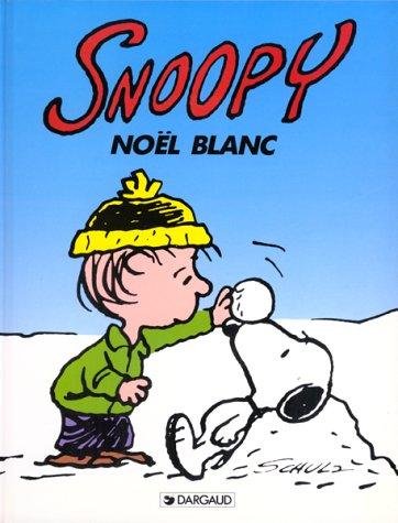 Snoopy, tome 17 : Noël blanc