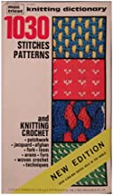 Mon Tricot Knitting Dictionary: 1030 Stitches Patterns *New Edition*