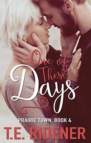 One of These Days (Prairie Town Book 4) (English Edition)