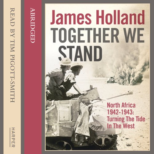 Together We Stand: North Africa 1942-1943 audiobook cover art