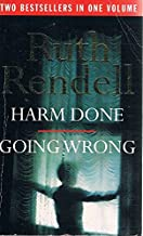 Harm Done/Going Wrong