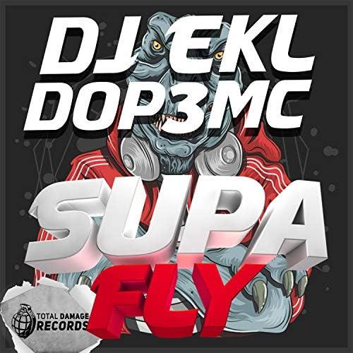 Dj Ekl & DOP3 MC