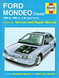 Ford Mondeo Diesel Service and Repair Manual (Haynes Service and Repair Manuals)