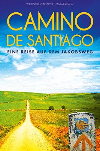 Camino de Santiago – Eine Reise auf dem Jakobsweg cover