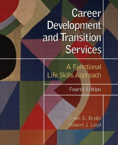 Career Development and Transition Services: A Functional...