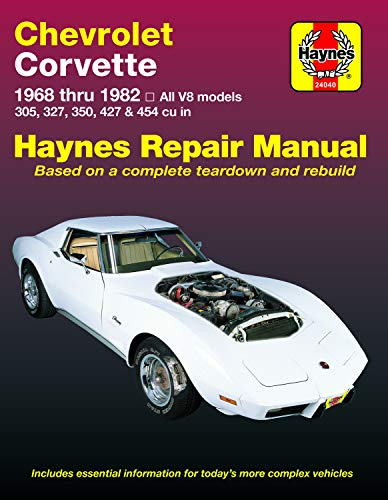 Chevrolet Corvette, 1968-1982: All V8 Models, 305, 327, 350, 427, 454 (Haynes Manuals)