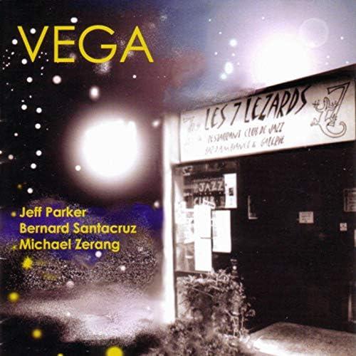 Vega feat. Jeff Parker, Bernard Santacruz & Michael Zerang
