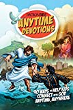 The Action Bible Anytime Devotions: 90 Ways to Help Kids Connect with God Anytime, Anywhere (Action Bible Series)