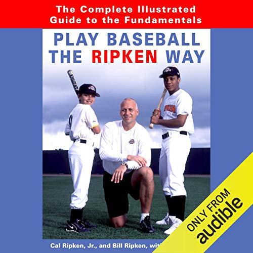 Play Baseball the Ripken Way audiobook cover art