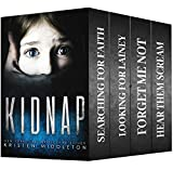 Kidnap (Four Serial Killer / Kidnapping Thrillers) Boxed Set
