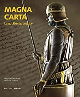 Magna Carta: Law, Liberty, Legacy by Unknown(2015-03-12)