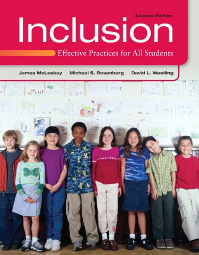 Inclusion: Effective Practices for All Students (2nd Edition)