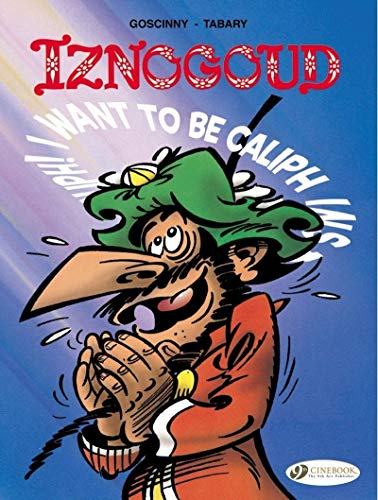 Iznogoud - tome 13 I want to be Caliph instead of the caliph (13)